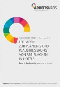 LEITFADEN ZUR PLANUNG UND PLAUSIBILISIERUNG VON F&B-FLÄCHEN IN HOTELS